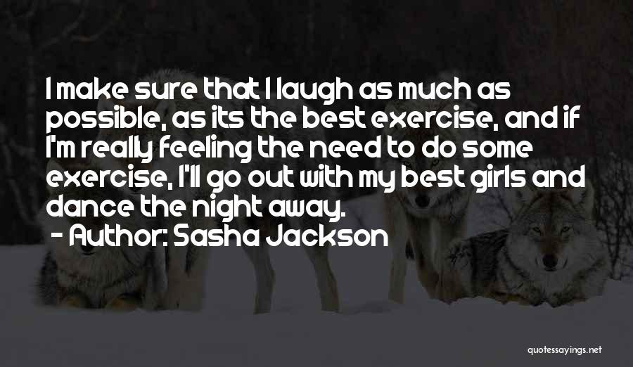 Sasha Jackson Quotes 823378