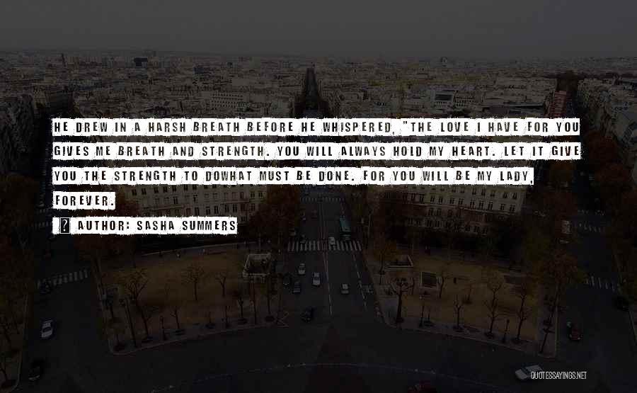 Sasha Summers Quotes 1653587