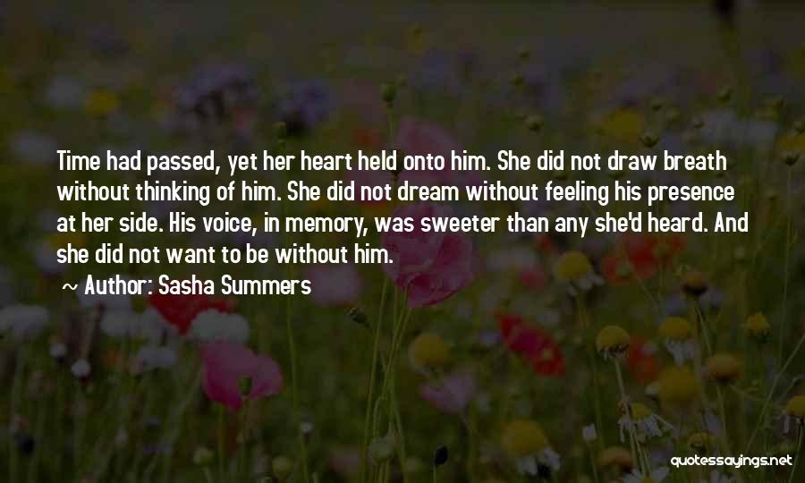 Sasha Summers Quotes 2262855