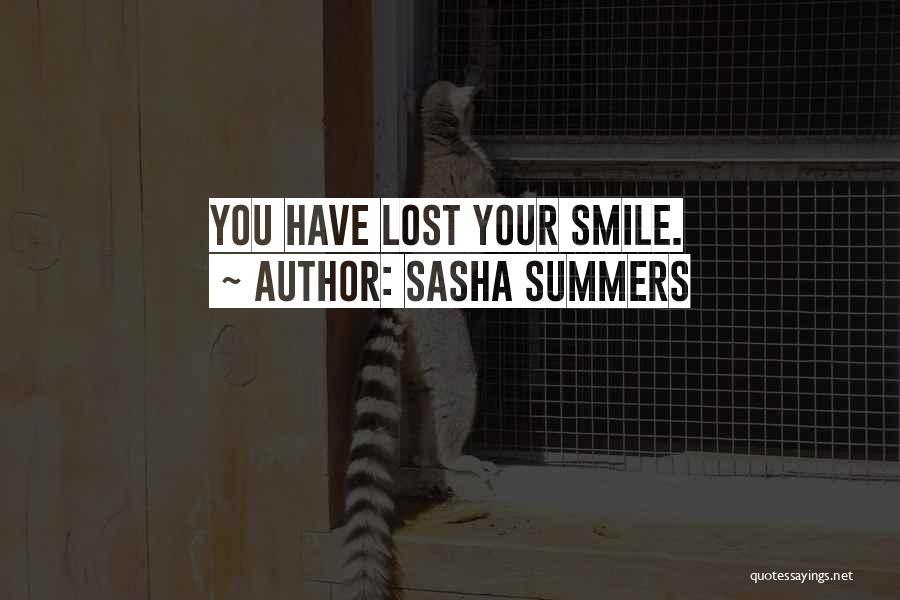 Sasha Summers Quotes 495887