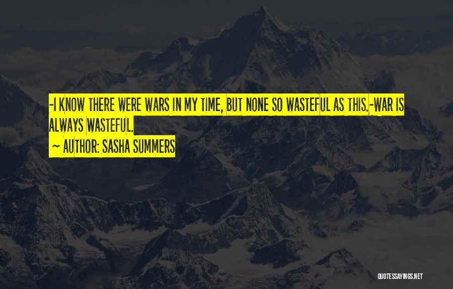 Sasha Summers Quotes 748766