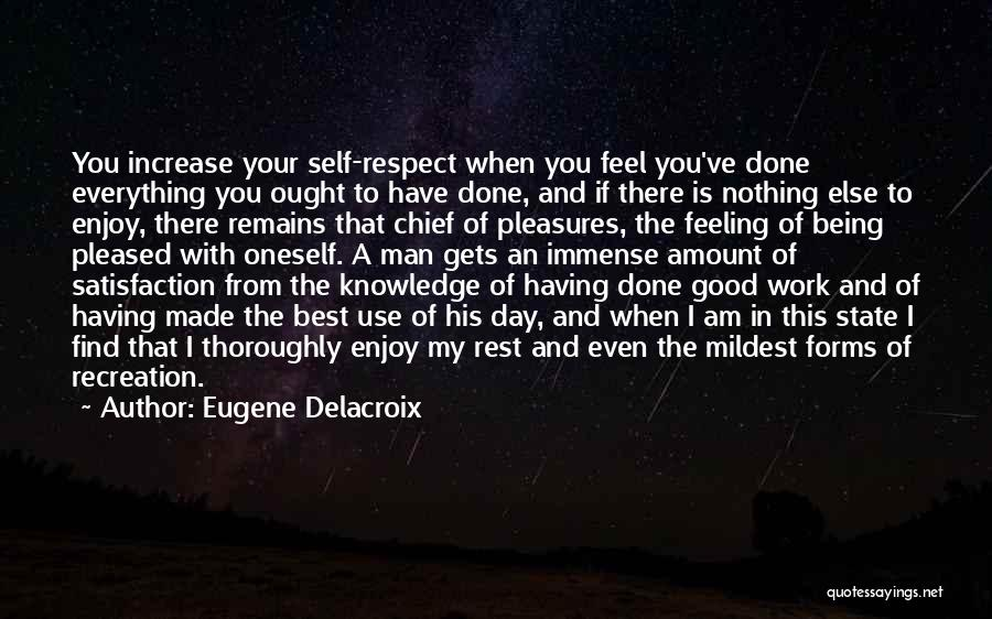 Satisfaction From Work Quotes By Eugene Delacroix