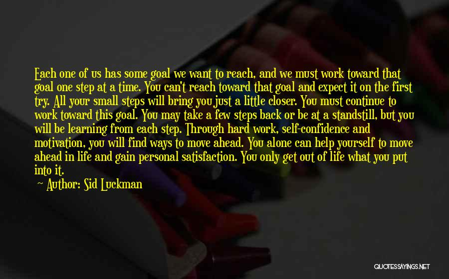 Satisfaction From Work Quotes By Sid Luckman