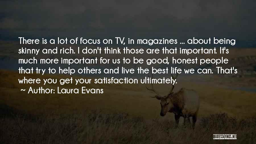Satisfaction In Helping Others Quotes By Laura Evans