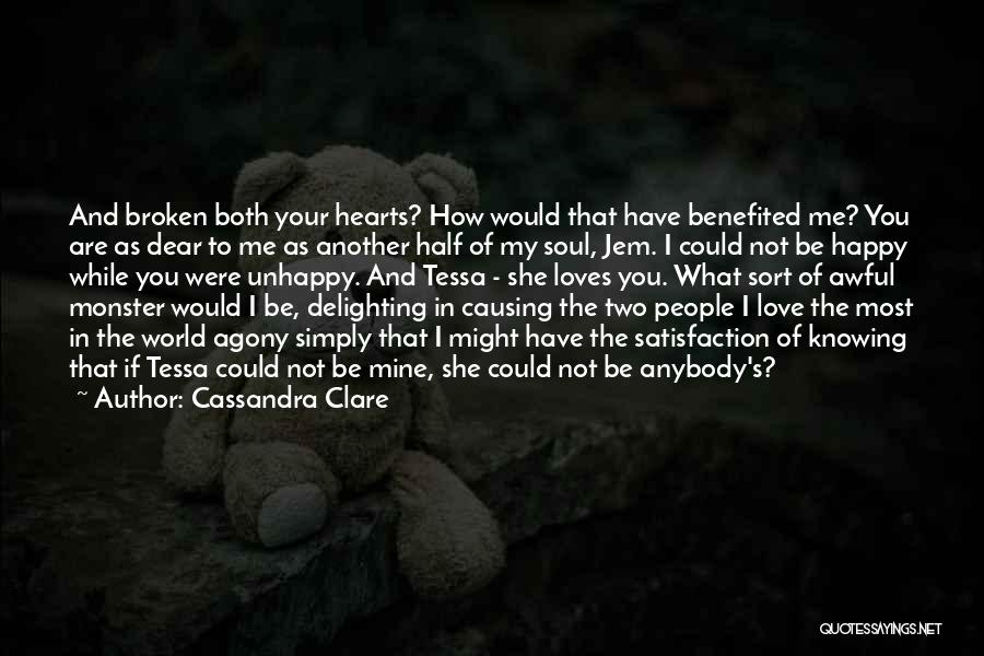 Satisfaction Love Quotes By Cassandra Clare