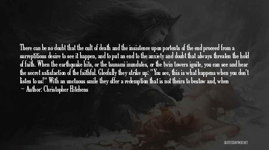 Satisfaction Love Quotes By Christopher Hitchens