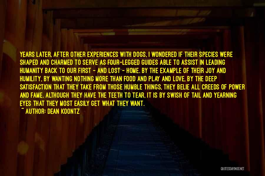 Satisfaction Love Quotes By Dean Koontz