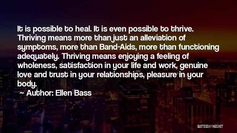 Satisfaction Love Quotes By Ellen Bass