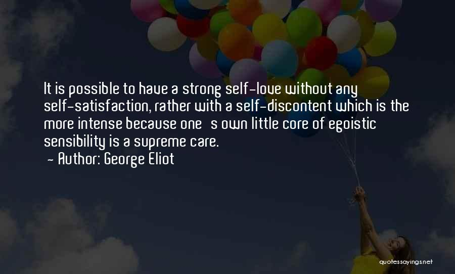Satisfaction Love Quotes By George Eliot
