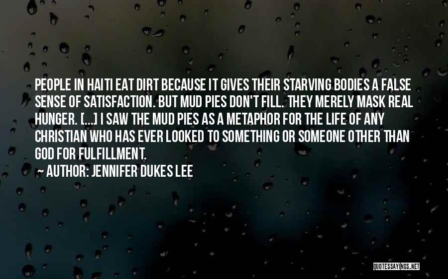 Satisfaction Love Quotes By Jennifer Dukes Lee