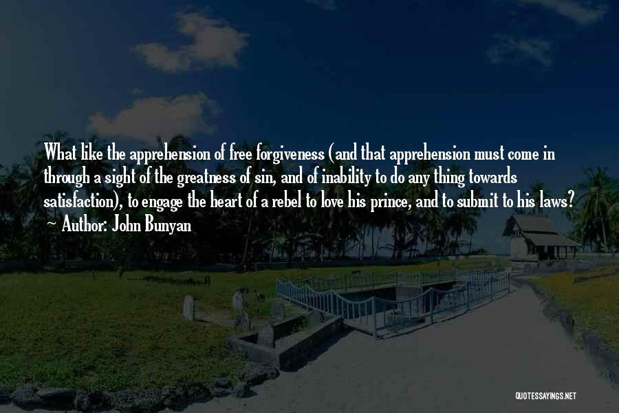Satisfaction Love Quotes By John Bunyan
