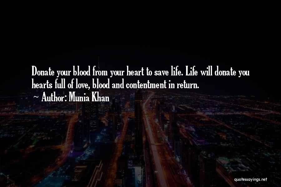Satisfaction Love Quotes By Munia Khan