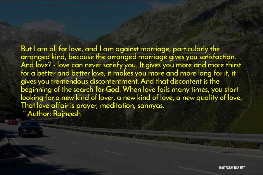 Satisfaction Love Quotes By Rajneesh
