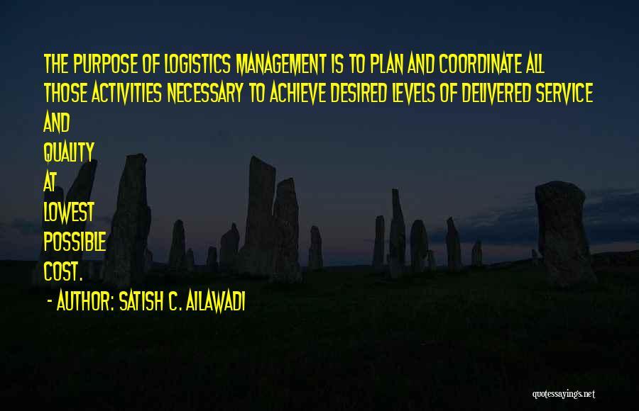 SATISH C. AILAWADI Quotes 1071243