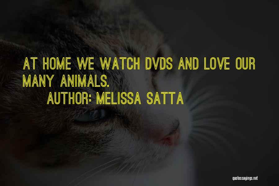 Satta Quotes By Melissa Satta