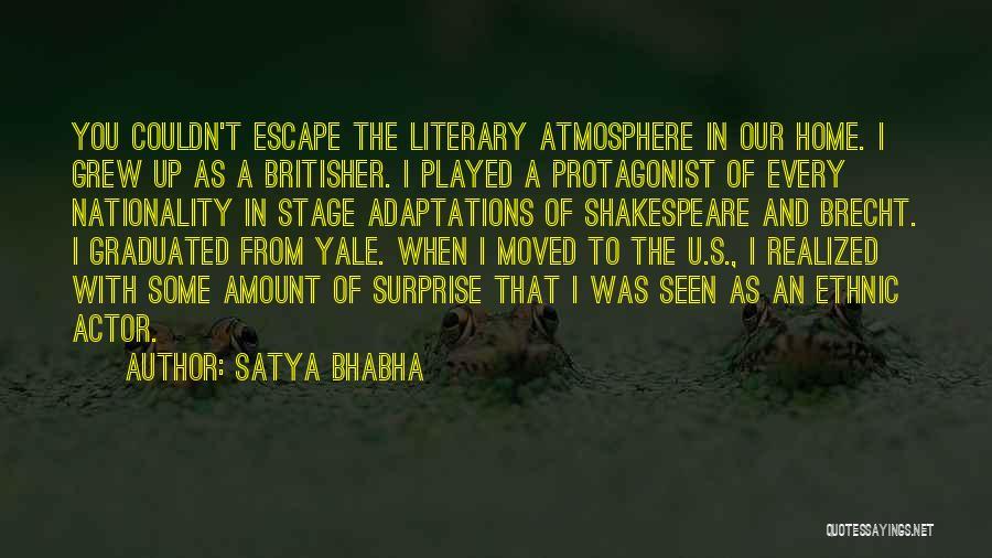 Satya Bhabha Quotes 1614878