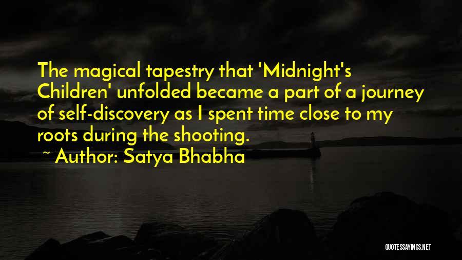 Satya Bhabha Quotes 631780