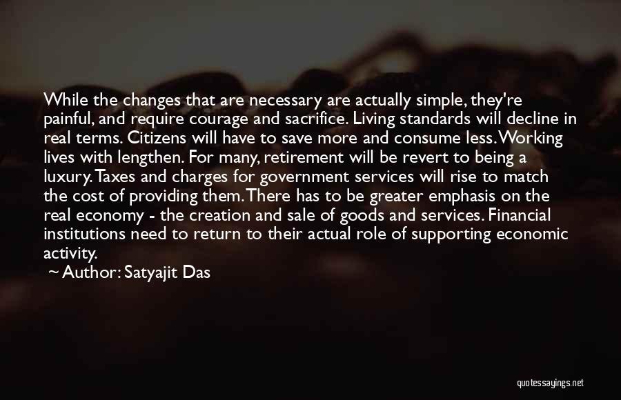 Satyajit Das Quotes 1328695