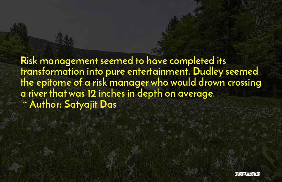 Satyajit Das Quotes 385450