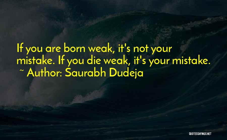 Saurabh Dudeja Quotes 1807556