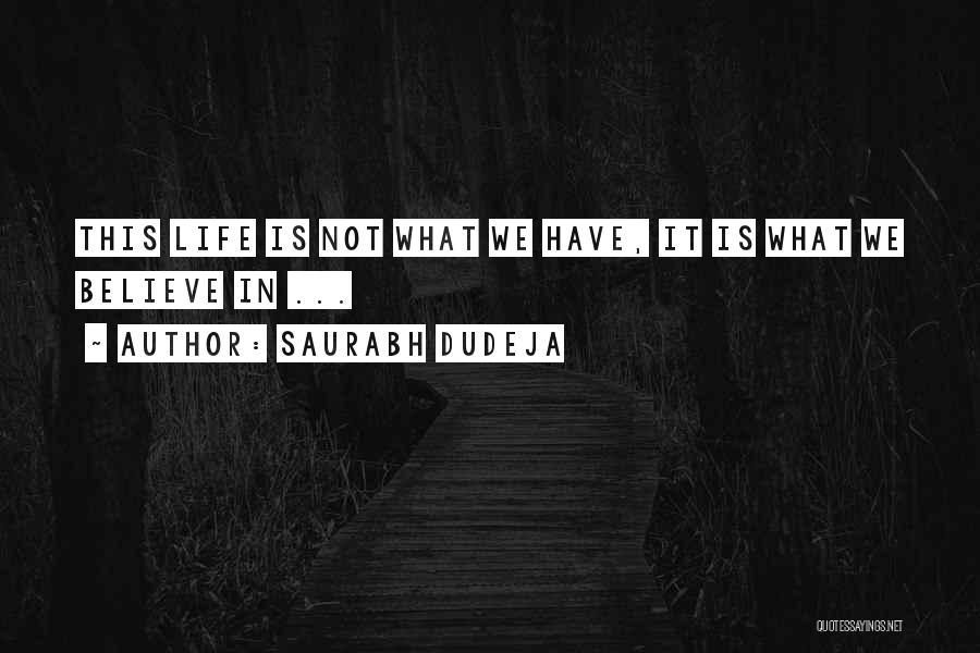 Saurabh Dudeja Quotes 701475