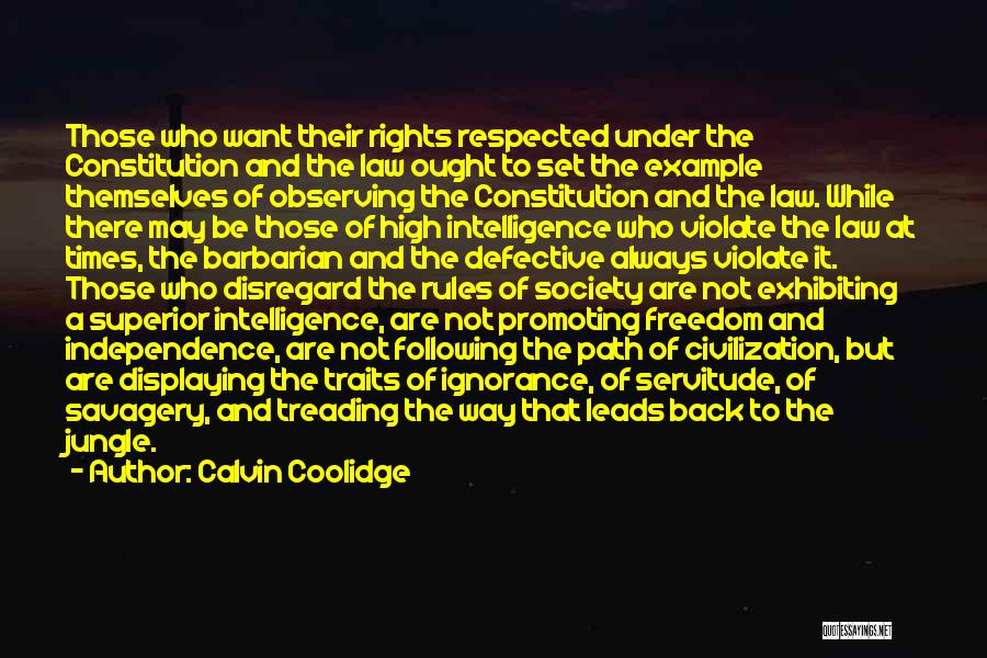 Savagery Vs Civilization Quotes By Calvin Coolidge