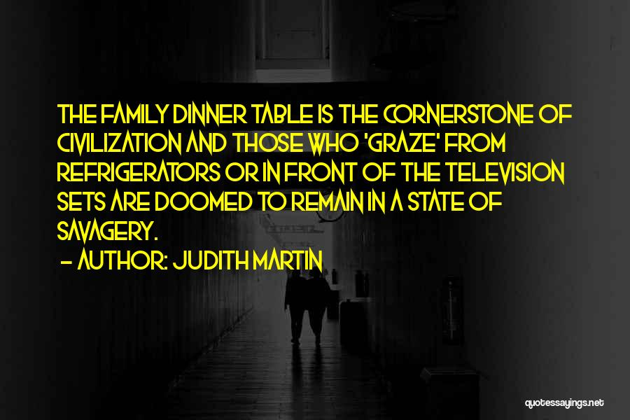 Savagery Vs Civilization Quotes By Judith Martin