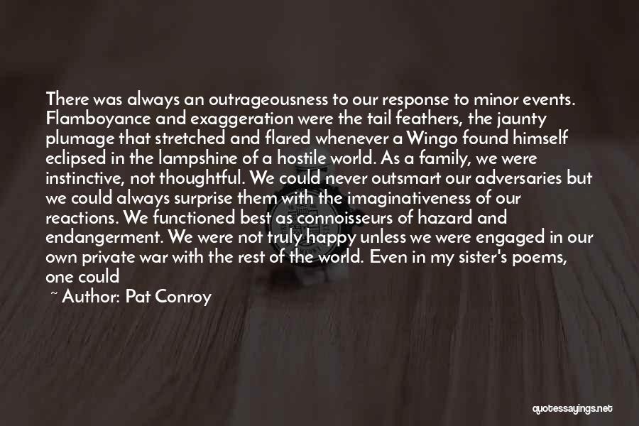 Savannah Wingo Quotes By Pat Conroy