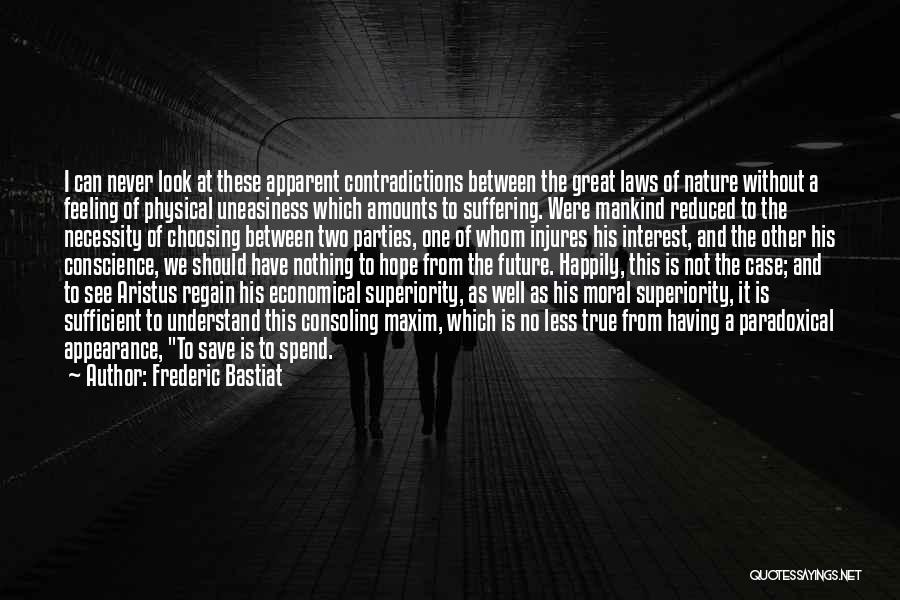 Save Nature Save Future Quotes By Frederic Bastiat