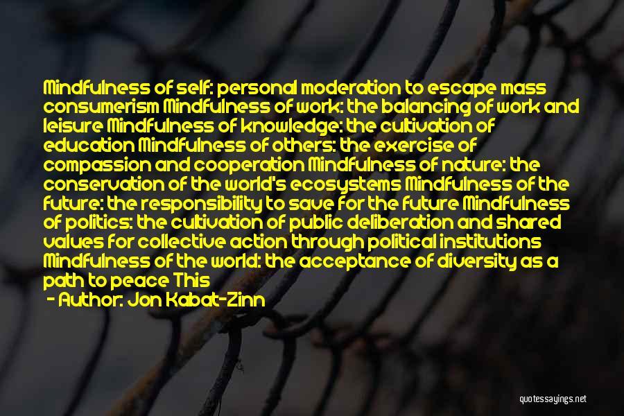 Save Nature Save Future Quotes By Jon Kabat-Zinn