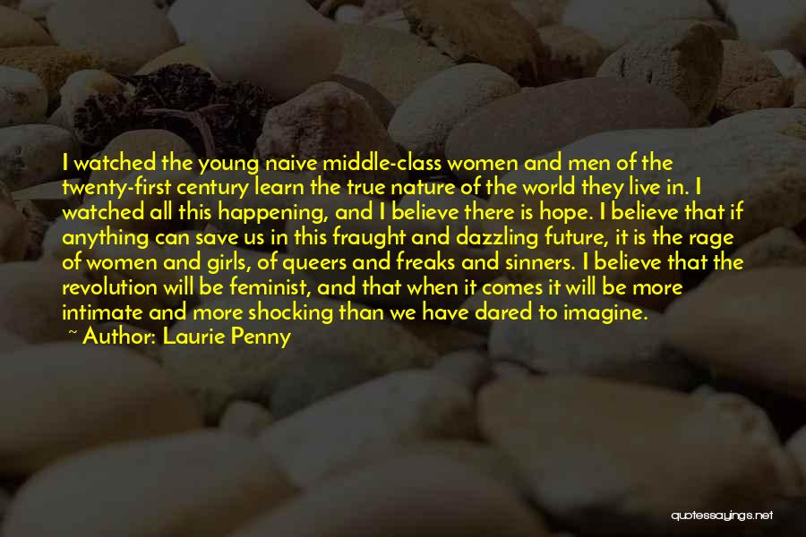 Save Nature Save Future Quotes By Laurie Penny