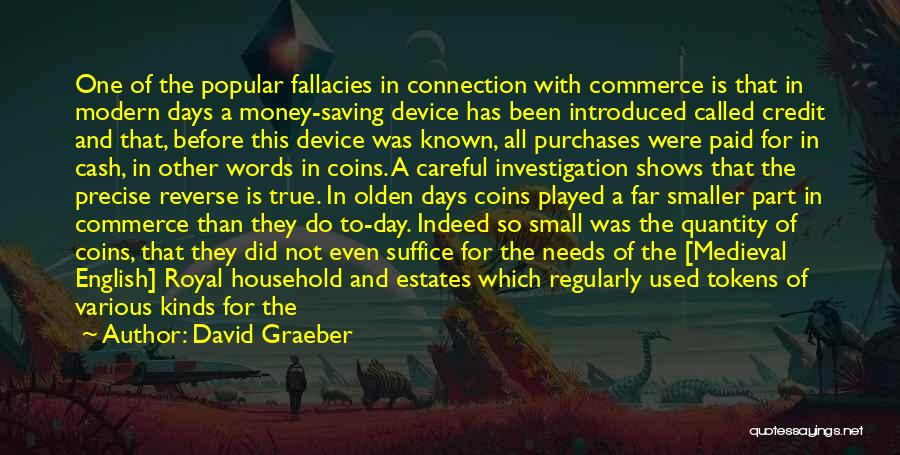 Saving Coins Quotes By David Graeber