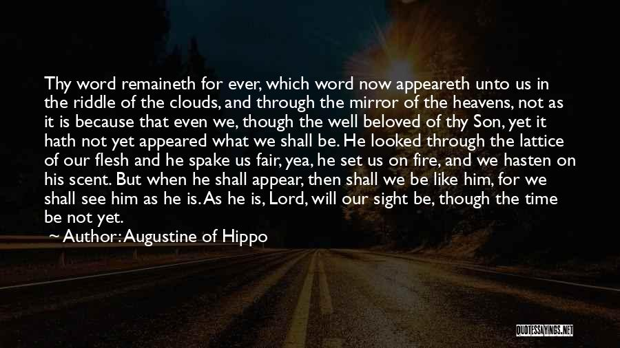 Saving Elliot Quotes By Augustine Of Hippo