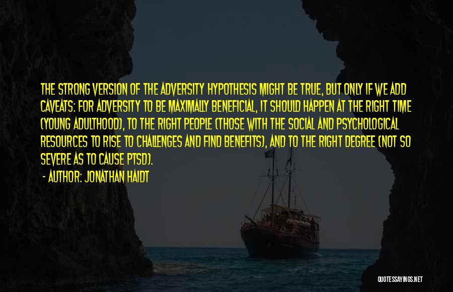 Saving Elliot Quotes By Jonathan Haidt
