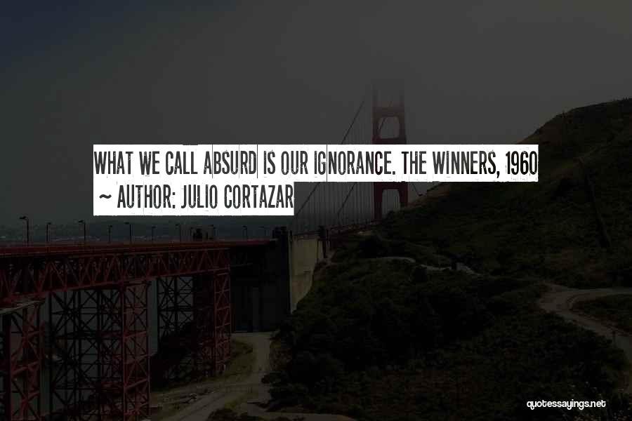 Saving Elliot Quotes By Julio Cortazar