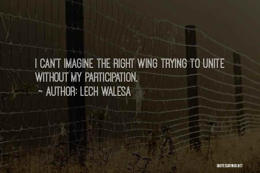 Saving Elliot Quotes By Lech Walesa