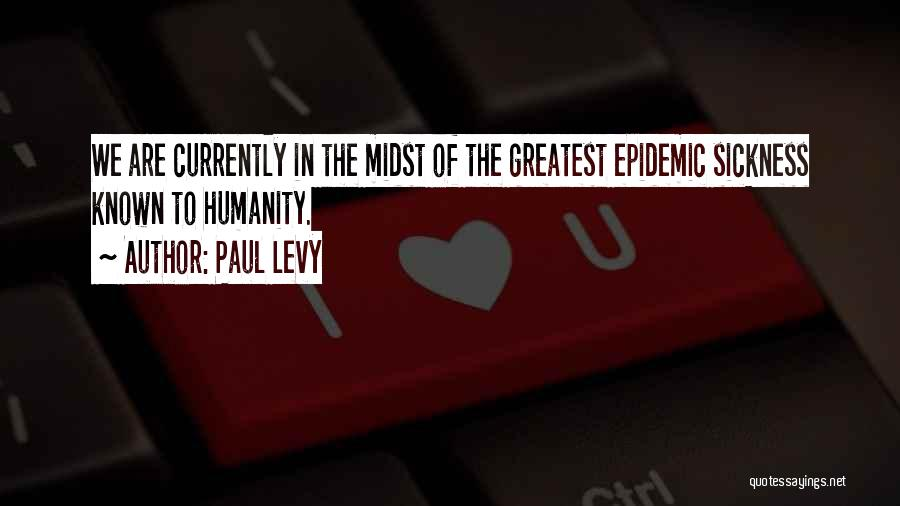 Saving Elliot Quotes By Paul Levy