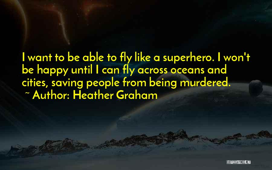 Saving Oceans Quotes By Heather Graham