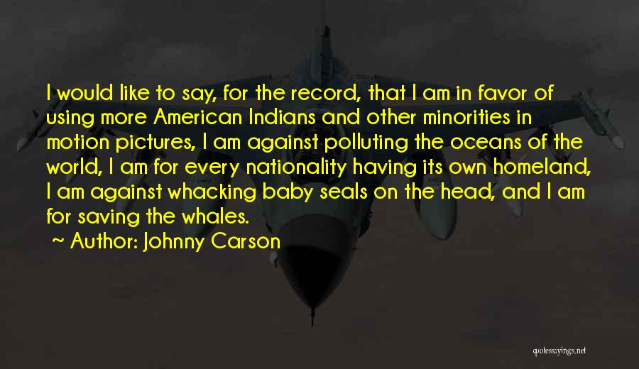 Saving Oceans Quotes By Johnny Carson