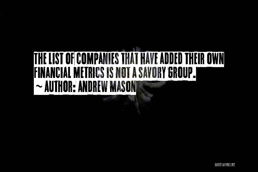 Savory Quotes By Andrew Mason