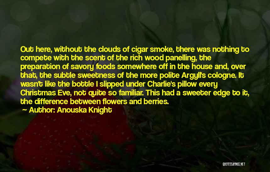 Savory Quotes By Anouska Knight