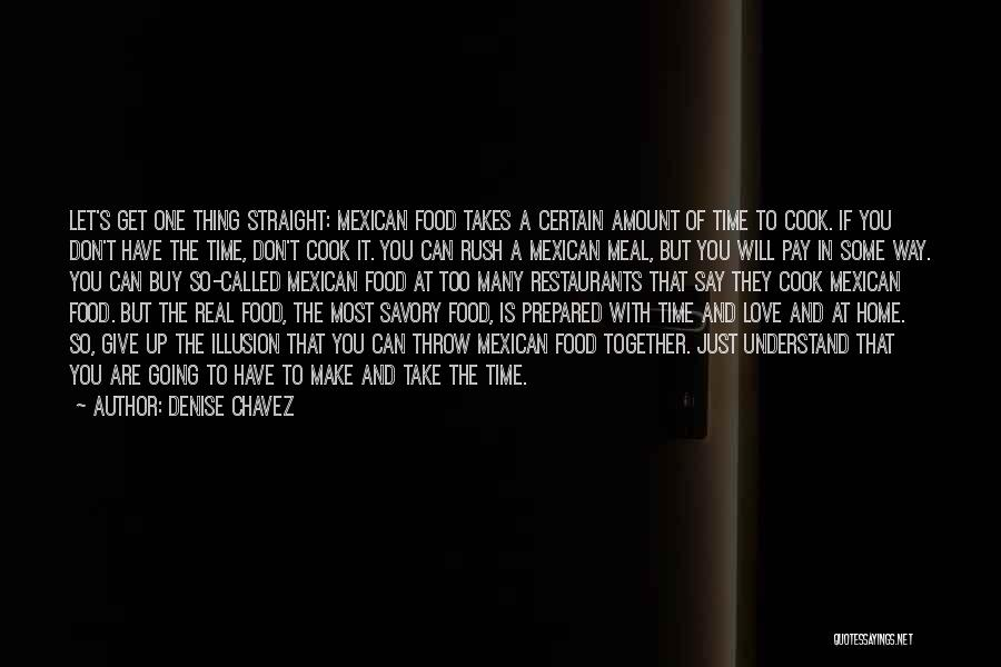 Savory Quotes By Denise Chavez
