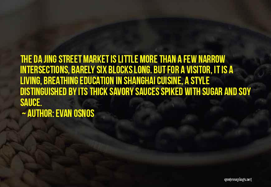 Savory Quotes By Evan Osnos