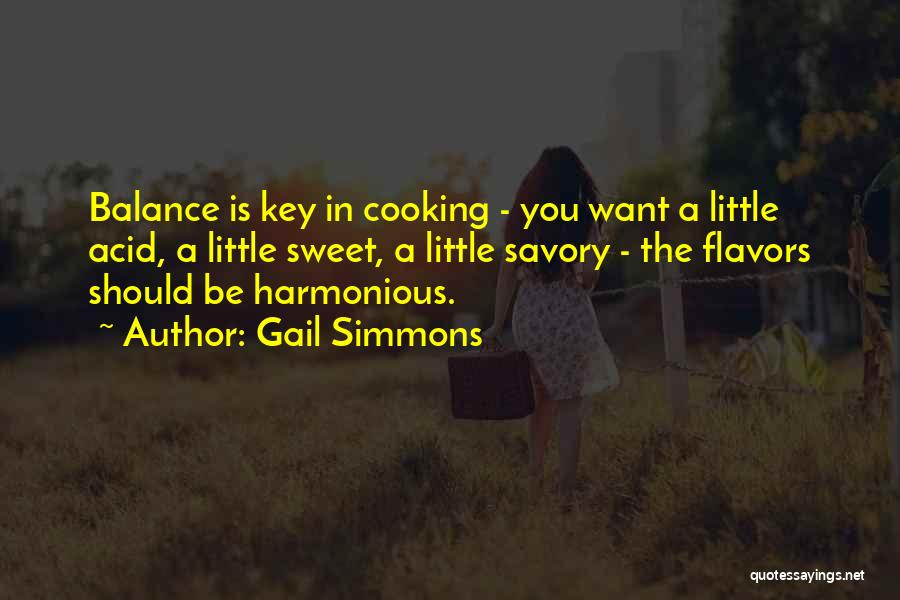 Savory Quotes By Gail Simmons