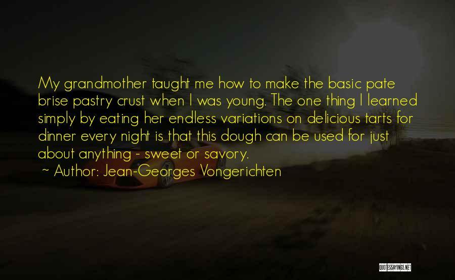 Savory Quotes By Jean-Georges Vongerichten