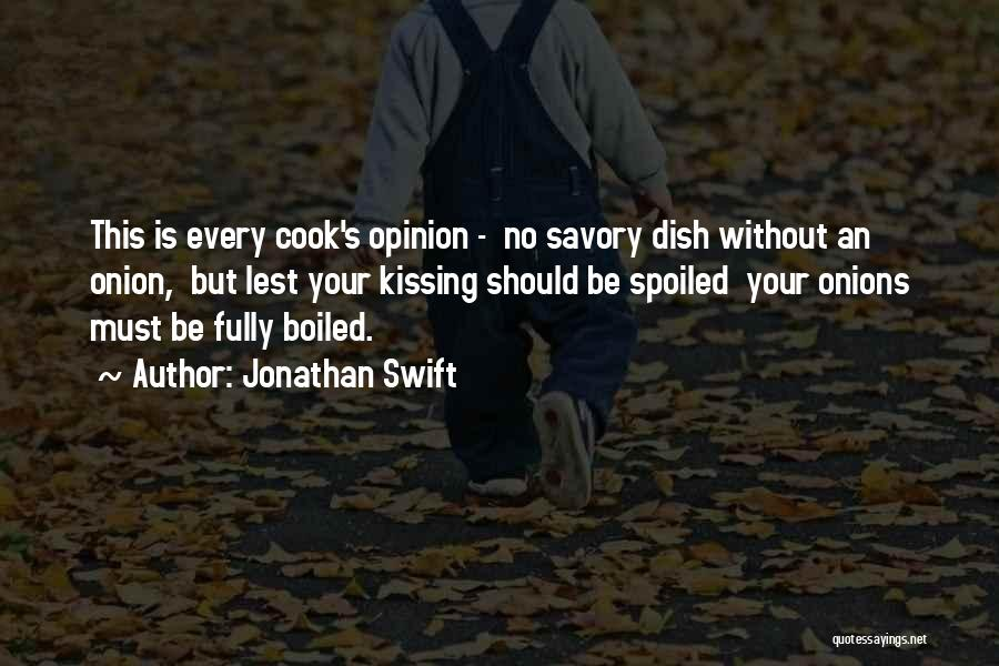 Savory Quotes By Jonathan Swift