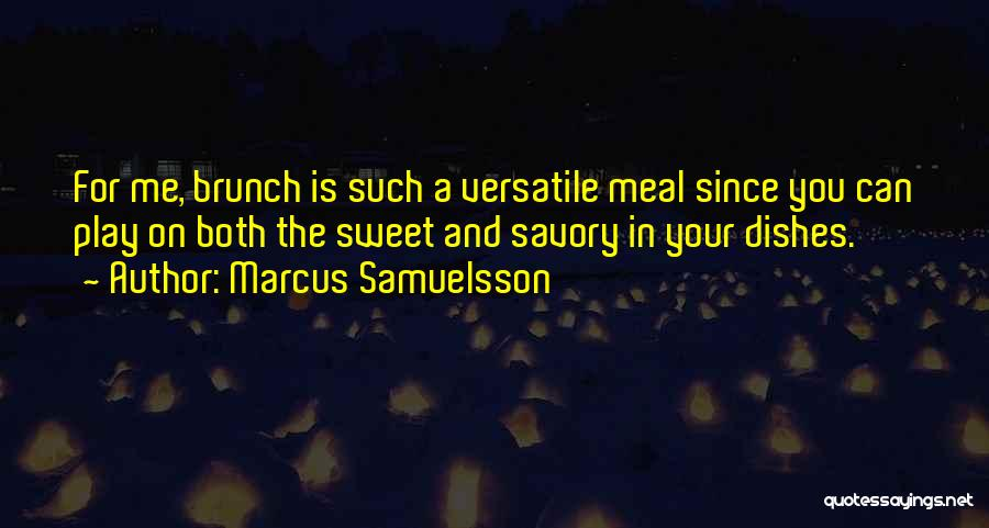 Savory Quotes By Marcus Samuelsson