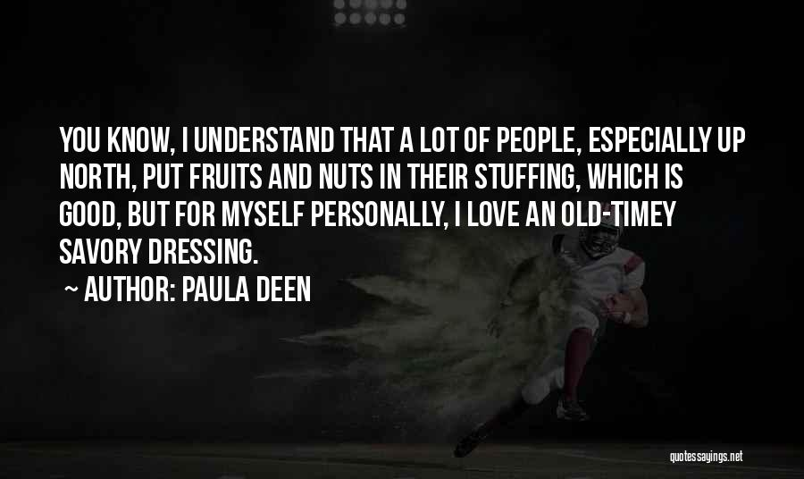 Savory Quotes By Paula Deen