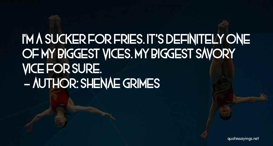 Savory Quotes By Shenae Grimes