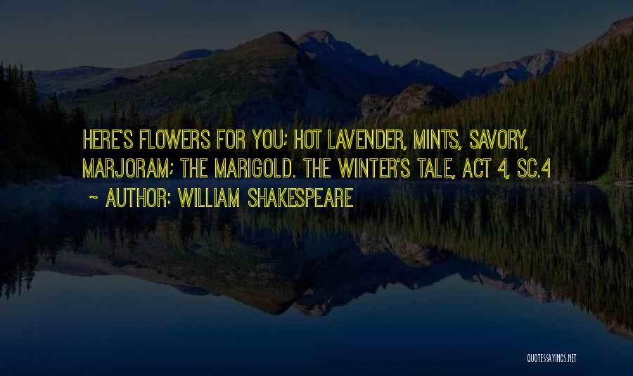 Savory Quotes By William Shakespeare
